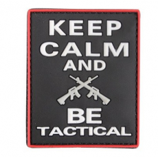 Nášivka na suchý zip 101 Inc. Keep calm and BE tactical / 70x55mm