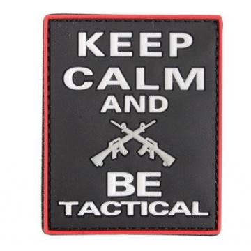 Nášivka na suchý zip 101 Inc. Keep calm and BE tactical / 70x55mm